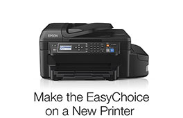 Make the EasyChoice on a New Printer