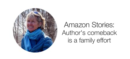 Amazon Stories. Author's comeback is a family effort.