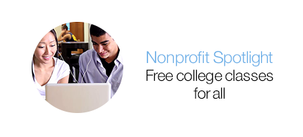 Nonprofit Spotlight. Free college classes for all.