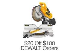 $20 Off Select $100 DEWALT Orders