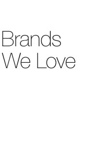 Brands We Love