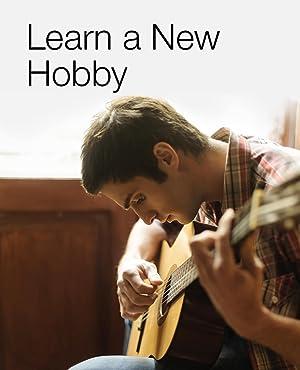 Learn a new Hobby