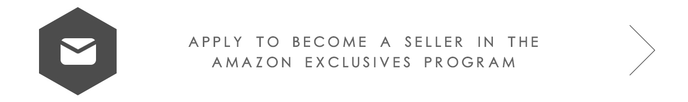 Apply to become a seller in the Amazon Exclusives program