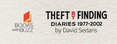 Books with Buzz: Theft by Finding by David Sedaris