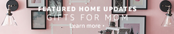 Featured Home Updates Gifts for Mom