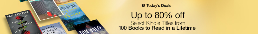 Up to 80% Off Select Titles from 100 Books to Read in a Lifetime