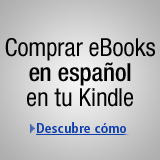 Comprar eBooks en espa�ol en tu Kindle