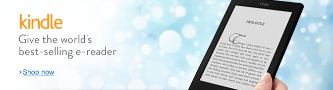 Give the world's best-selling e-reader. Kindle, from $69