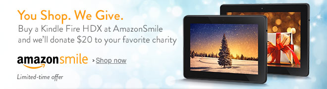 Buy Kindle Fire HDX, We'll Donate $20 to Your Favorite Charity