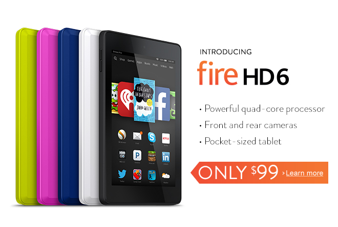 Fire HD: Our most powerful tablet under $100