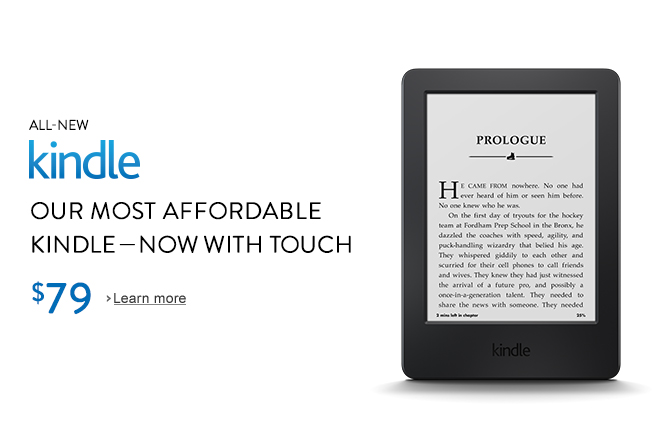 All-New Kindle: Our most affordable Kindle, now with touch