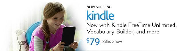 Now Shipping: Kindle FreeTime Unlimited, Vocabulary Builder, and more