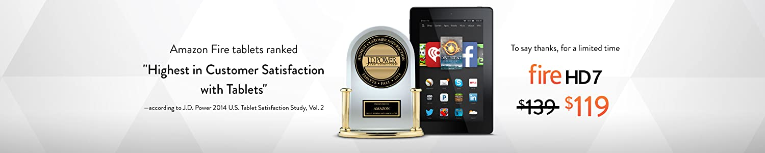 J.D. Power ranked Fire tablets 'Highest in Customer Satisfaction with Tablets'
