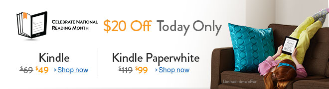 Today Only $20 Off Kindle and Kindle Paperwhite