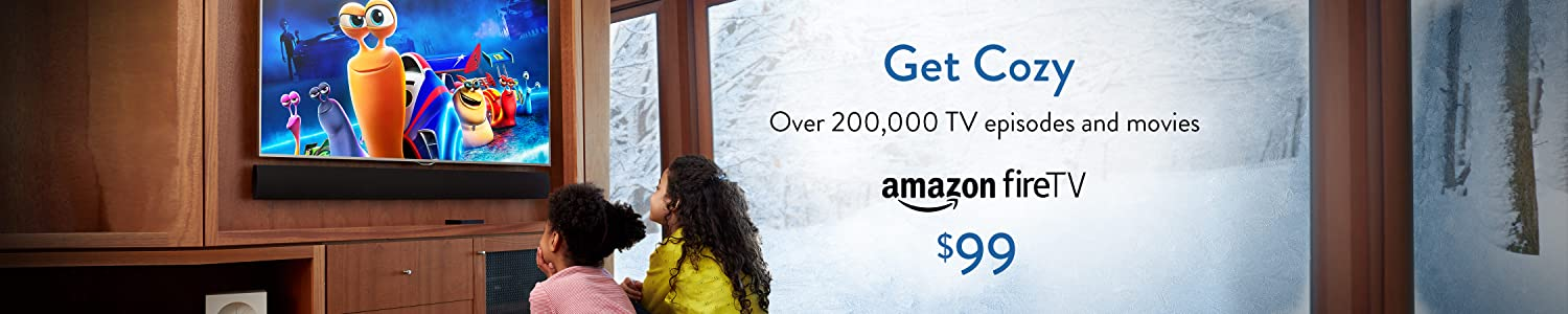 Amazon Fire TV: Get cozy with over 200,000 TV episodes and movies