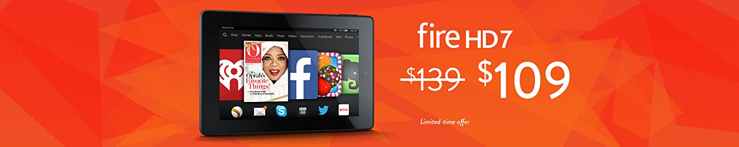 Fire HD 7, Only $109