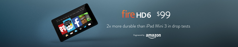 Fire HD 6: $99