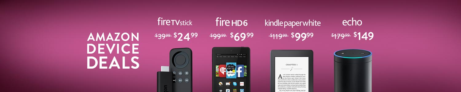 Deals on Amazon Devices, Starting at $24.99