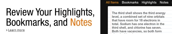 Notebook for eTextbooks displays all of your notes, colored highlights, saved images and bookmarks in one place.