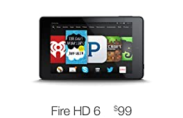Fire HD 6 starting at $99