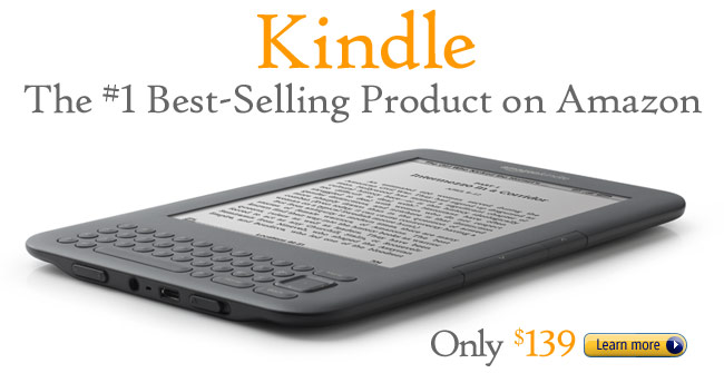 Kindle, the #1 bestselling product on Amazon. Only $139