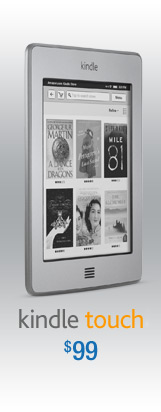 Kindle Touch, $99