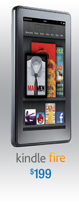 Kindle Fire, $199