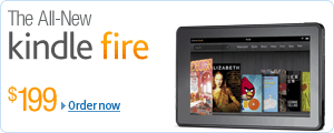 The All-New Kindle Fire, $199. Order now