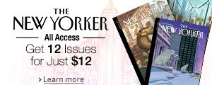 The New Yorker: 12 Issues for Just $12
