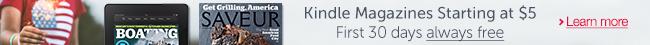 Kindle Magazines Starting at $5