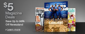 Limited Time Offer: $5 Magazine Deals