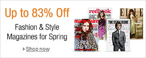Up to 83% Off Spring Fashion & Style Magazines