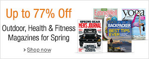Up to 77% Off Health & Fitness, and Outdoor Magazines