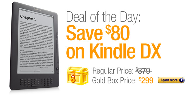 Deal of the Day: Save $80 on Kindle DX, only $299