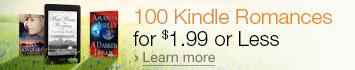 100 Kindle Romances for $1.99 or Less