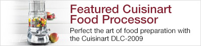 Featured Cuisinart Food Processor