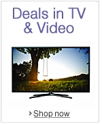 Deals in TV & Video