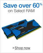 Save over 60% on Select RAM