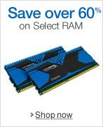 Save over 60% on Select RAM