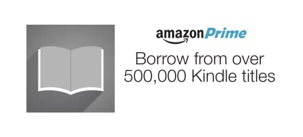 Borrow from over 500,000 Kindle titles with Amazon Prime
