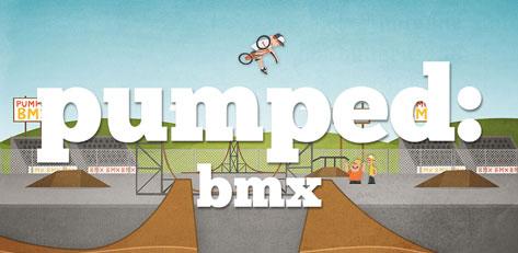 Pumped:BMX