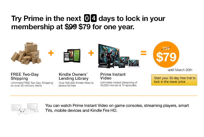 Try Prime in the next 4 days to lock in your membership at $79 for one year