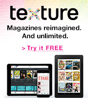 Texture gives you unlimited access to the world's best magazines. Try it FREE.