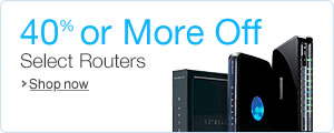 40% or More Off Select Routers