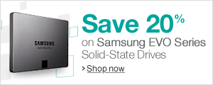 Save 20% on Samsung EVO Series Solid-State Drives