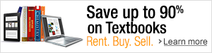 Save up to 90% on Textbooks: Rent. Buy. Sell.