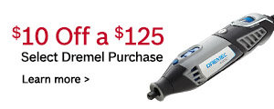 10 Off a $125 Dremel Purchase