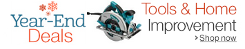 Year-End Deals in Tools & Home Improvement