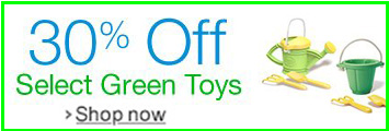 Green Toys 30% Off