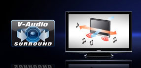 Immerse yourself in the depth of sound from Panasonic's V-Audio Surround Sound technology